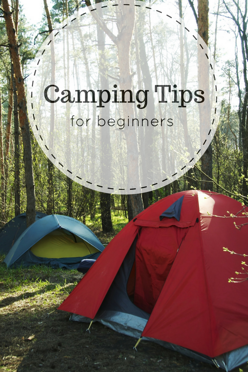 Camping Tips for newbies and a printable camping checklist