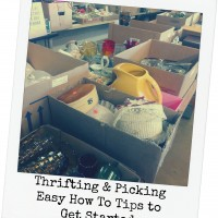 Thrifting & Picking; Where To Start!