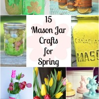 15 Mason Jar Crafts for Spring!