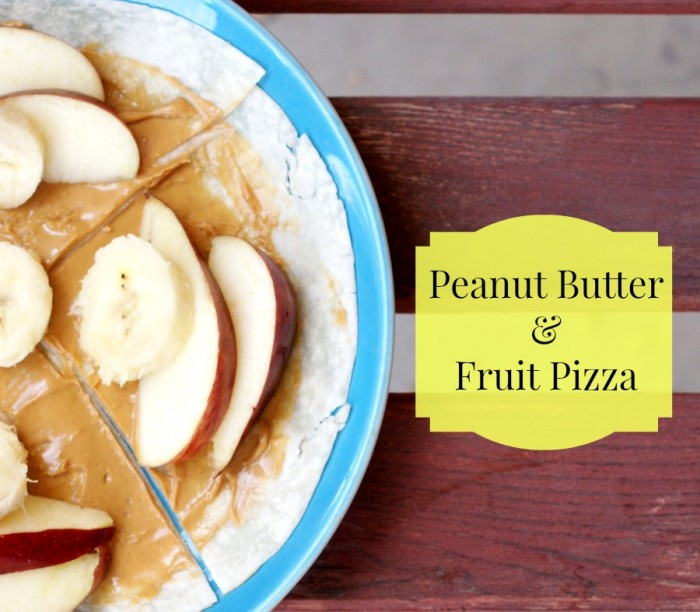 Peanut Butter & Fruit Pizza