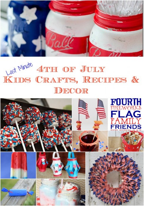 Last Minute Easy and Quick 4th of July Recipes, Kids Crafts and Decor