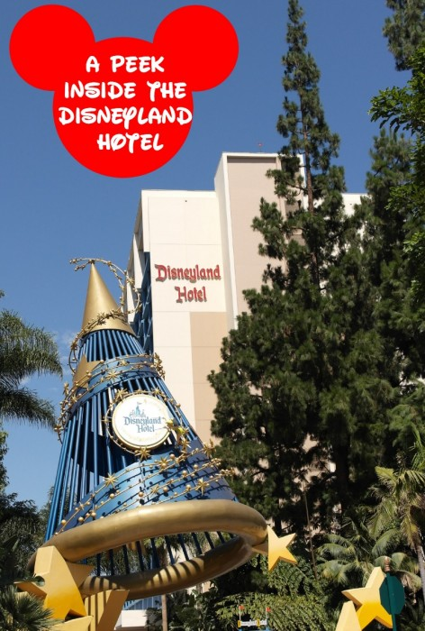 A Peek Inside The Disneyland Hotel