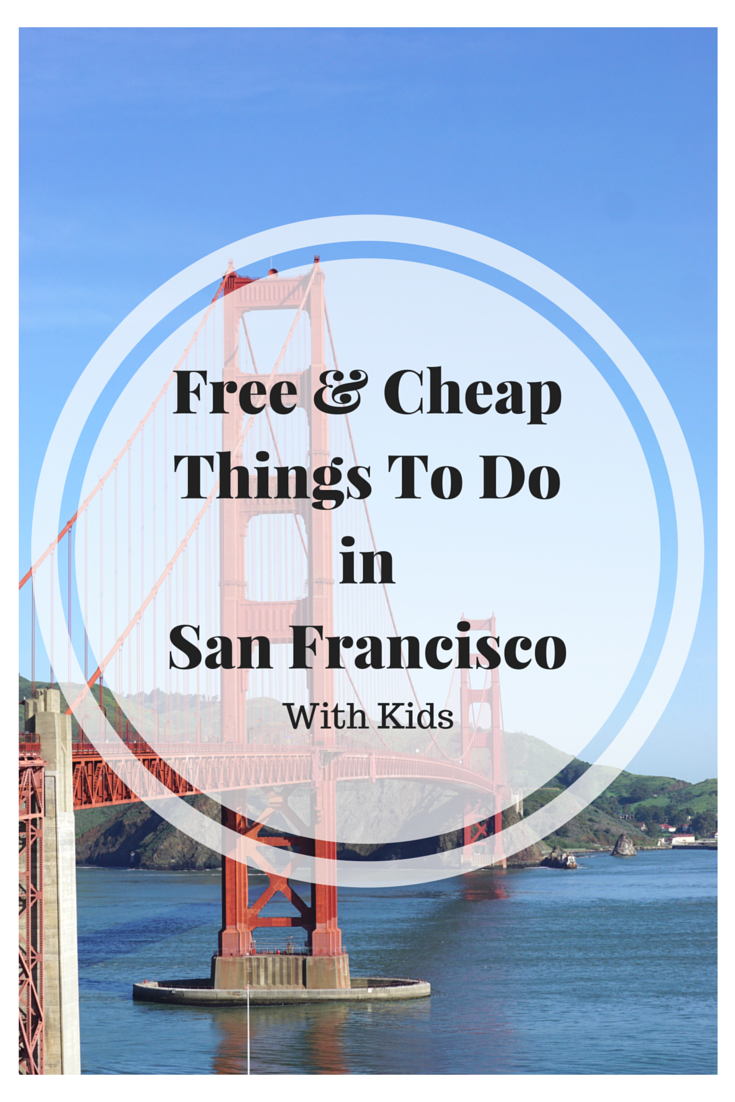 Free and Cheap Things To Do in San Francisco