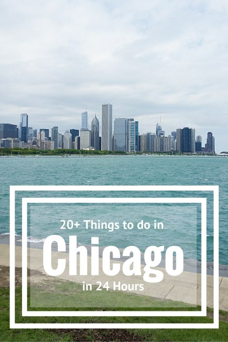 20 Things to do in Chicago in 24 Hours