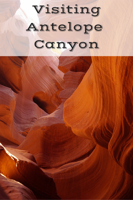Visiting Antelope Canyon in Northern Arizona