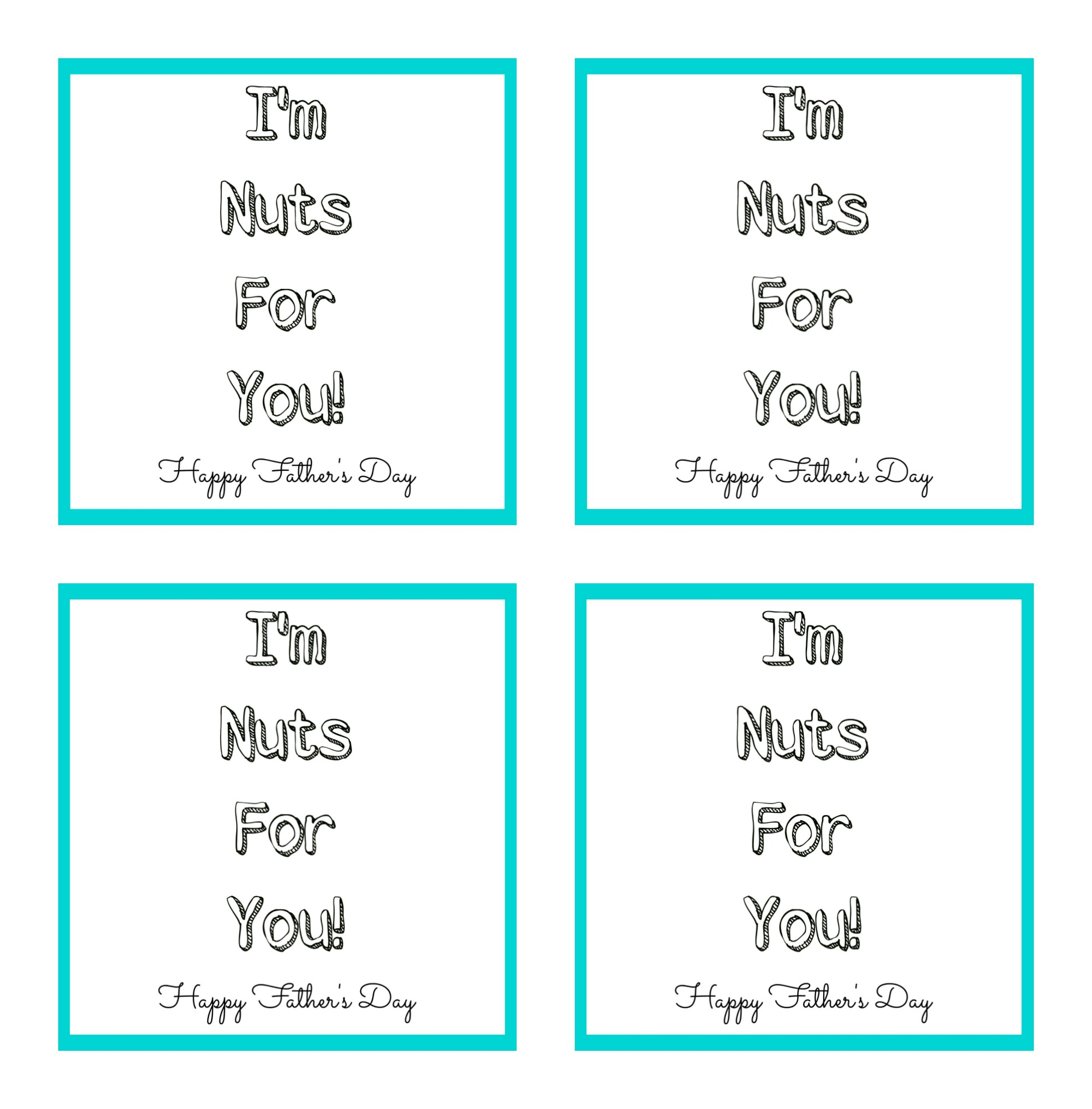 I'm Nuts For You Father's Day Printable